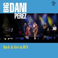 "Big Dani Pérez ""Back in BCN"""