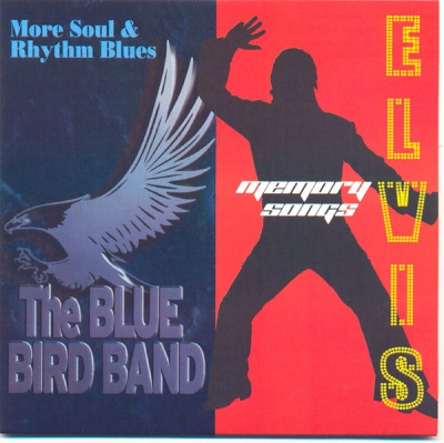 "The Blue Bird Band/Elvis Memory Songs ""More soul&rythm&blues"" (single)"